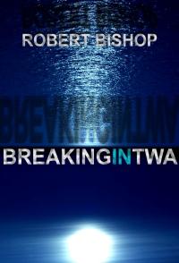 Breaking in Twa